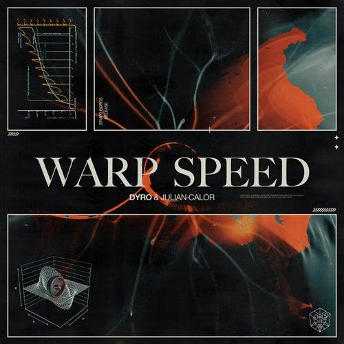 Warp Speed von Dyro & Julian Calor