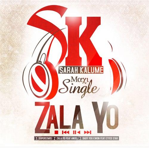 Zala Yo by Sarah Kalume