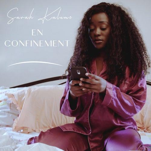 En confinement by Sarah Kalume
