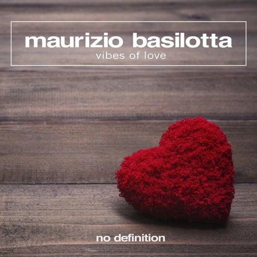 Vibes of Love by Maurizio Basilotta