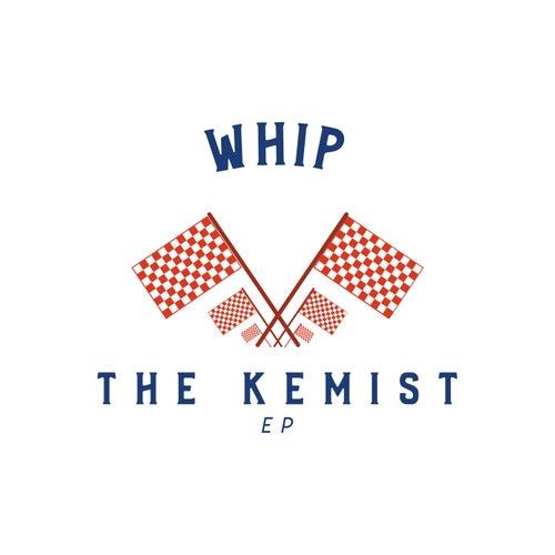 Whip by The Kemist