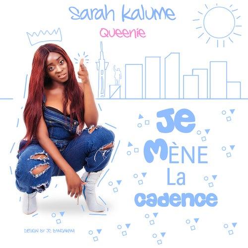 Je mène la cadence by Sarah Kalume