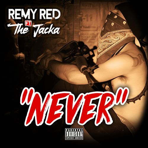 Never by Remy R.E.D.