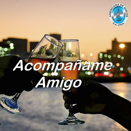 Acompañame Amigo by German Garcia