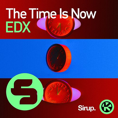 The Time Is Now von EDX
