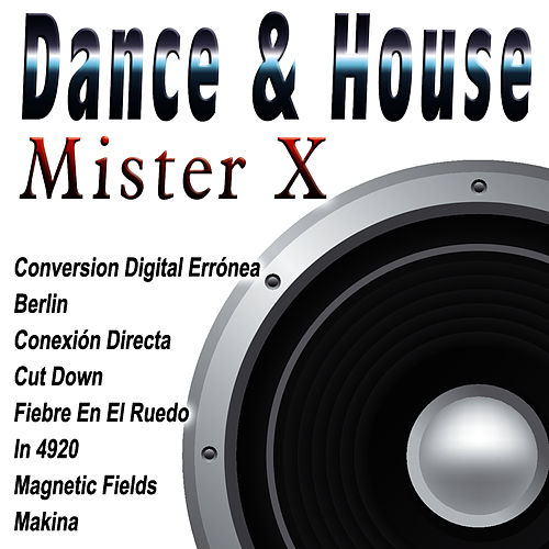 Dance & House von Mr. X