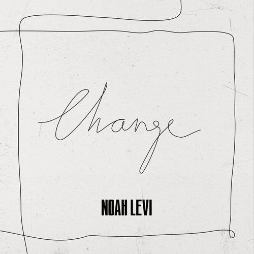 Change von Noah Levi
