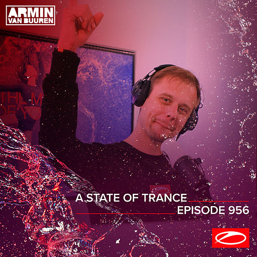 ASOT 956 - A State Of Trance Episode 956 van Armin Van Buuren
