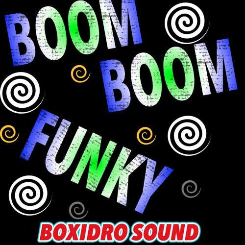 Boom Boom Funky de Boxidro