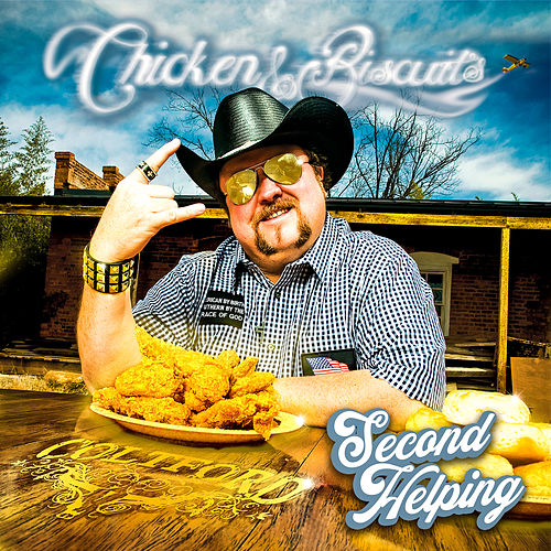 Chicken and Biscuits: Second Helping by Colt Ford