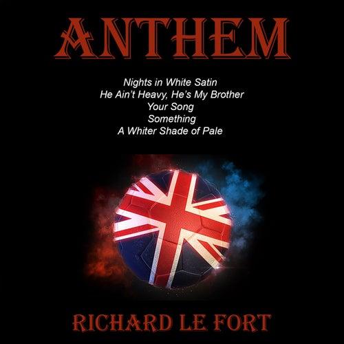 Anthem von Richard Le Fort