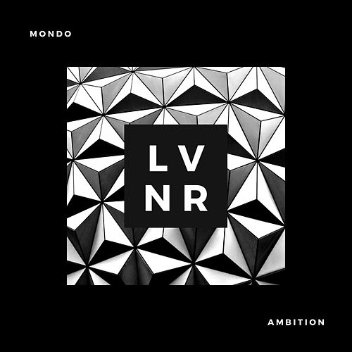 Ambition (Original Mix) by Mondo