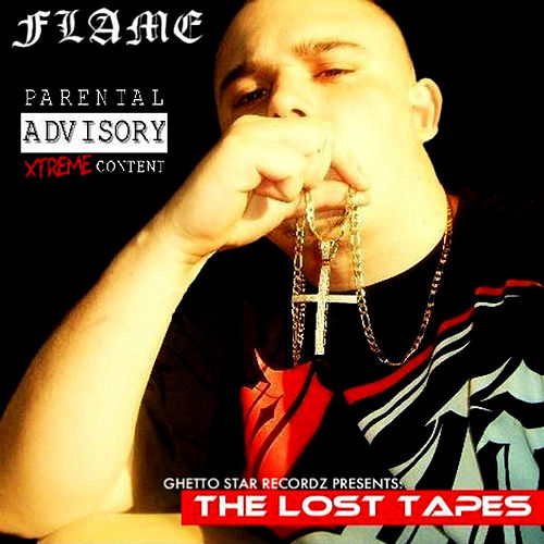 The Lost Tapes by Flame