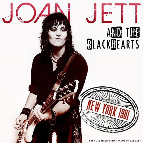 New York 1981 de Joan Jett & The Blackhearts