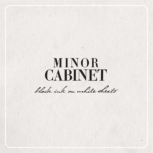 Black Ink On White Sheets by Minor Cabinet