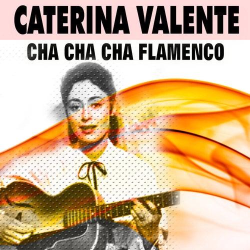 Cha Cha Cha Flamenco von Caterina Valente