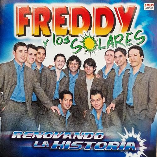 Renovando la Historia by Freddy y los Solares