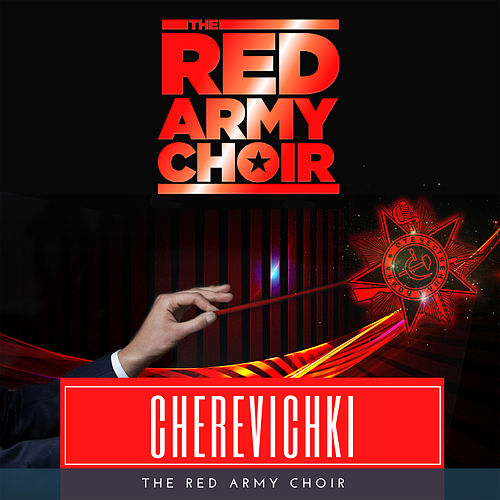 Cherevichki, Act IV, Scene 1: 'You Want to Drink, Come to Us at the Jewish House' (Extract) von The Red Army Choir