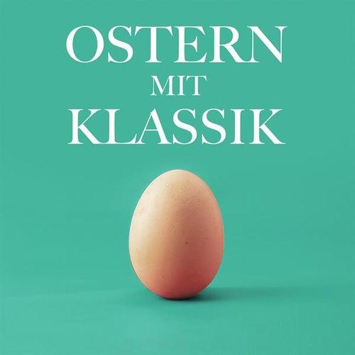 Ostern mit Klassik von Various Artists