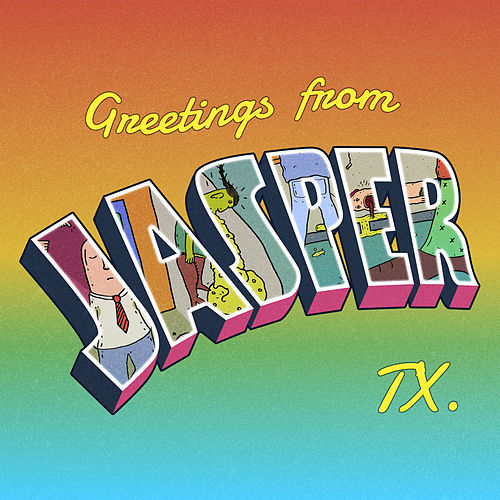 Greetings from Jasper, Tx. de Rick Ashtray