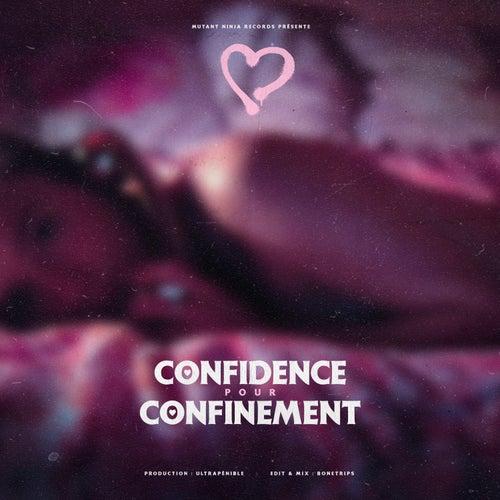 Confidence pour confinement by Cœur