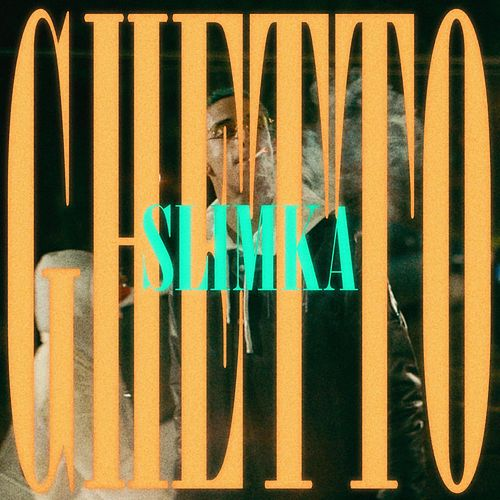 GHETTO by Slimka