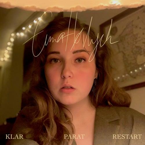KLAR, PARAT, RESTART by Emma Hørlyck