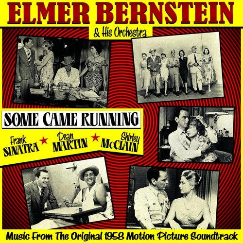 Some Came Running (Music From The Original 1958 Motion Picture Soundtrack) von Elmer Bernstein