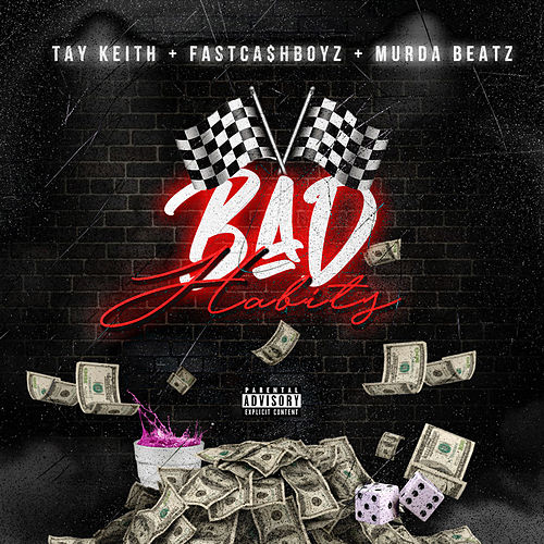 Bad Habits (feat. Murda Beatz) by Fastcash Boyz