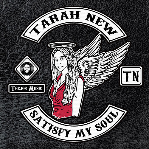 Satisfy My Soul (feat. Baby Bash) by Tarah New