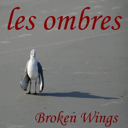 Broken Wings de Les Ombres