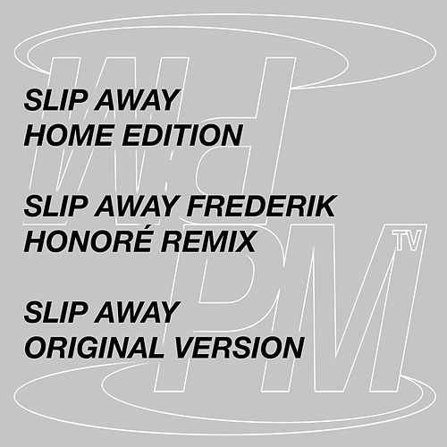 Slip Away (maxi single) von Phlake