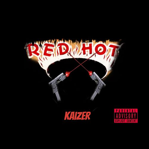 Red Hot by Kaizer