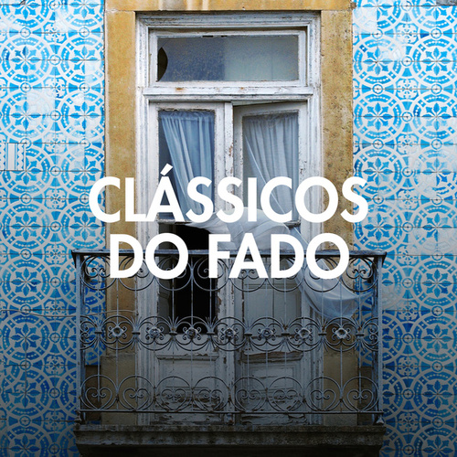 Clássicos do Fado de Various Artists