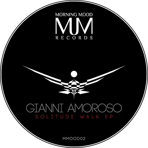 Solitude Walk EP de Gianni Amoroso