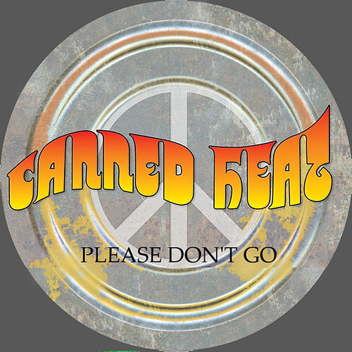 Please Don't Go de Canned Heat