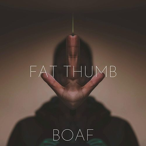 Fat Thumb by Boaf