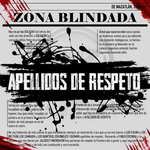 Apellidos De Respeto by Zona Blindada