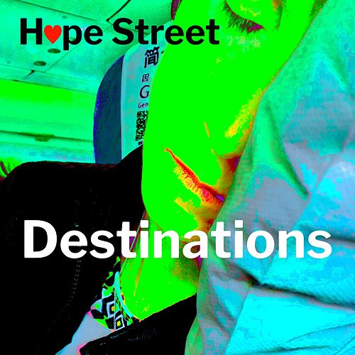 Destinations by Hope Street
