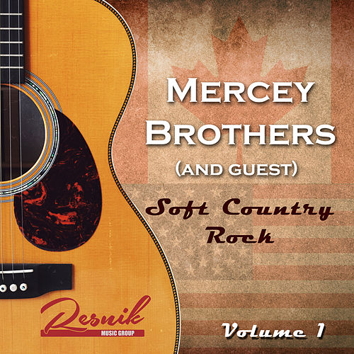 Soft Country Rock Vol. 1 de The Mercey Brothers