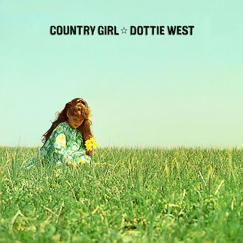 Country Girl by Dottie West