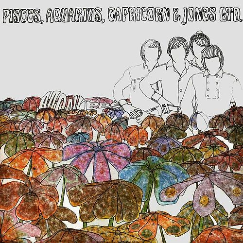 Pisces, Aquarius, Capricorn & Jones Ltd. by The Monkees