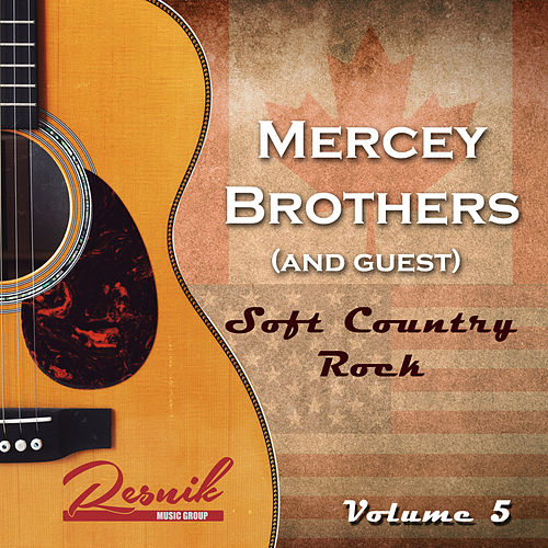 Soft Country Rock Vol. 5 de The Mercey Brothers