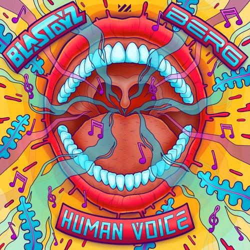 Human Voice de Blastoyz
