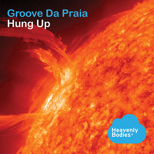 Hung Up de Groove Da Praia