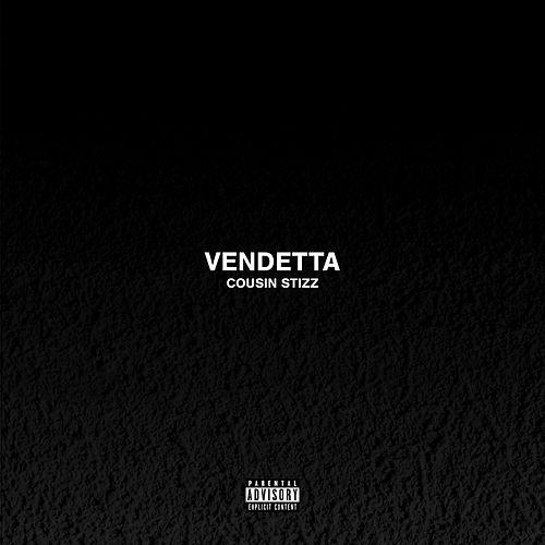 Vendetta by Cousin Stizz