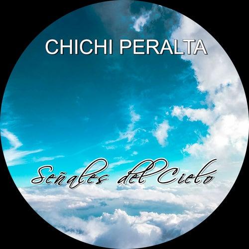 Señales del Cielo de Chichi Peralta
