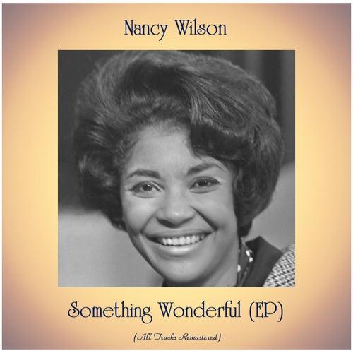 Something Wonderful (EP) (All Tracks Remastered) de Nancy Wilson