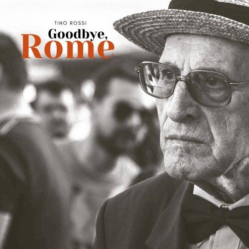 Goodbye, Rome de Tino Rossi