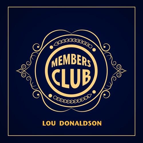 Members Club: Lou Donaldson by Lou Donaldson